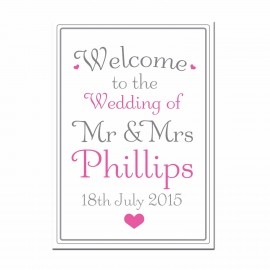 Signature Pink Small Welcome Sign